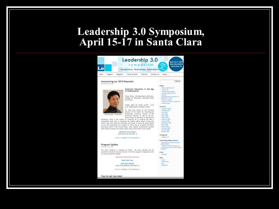 Leadership 3.0 Symposium, April 15-17 in Santa Clara