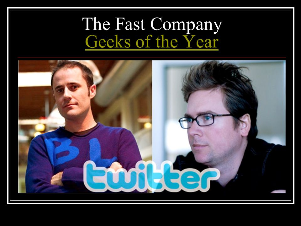 The Fast Company Geeks of the Year Geeks of the Year