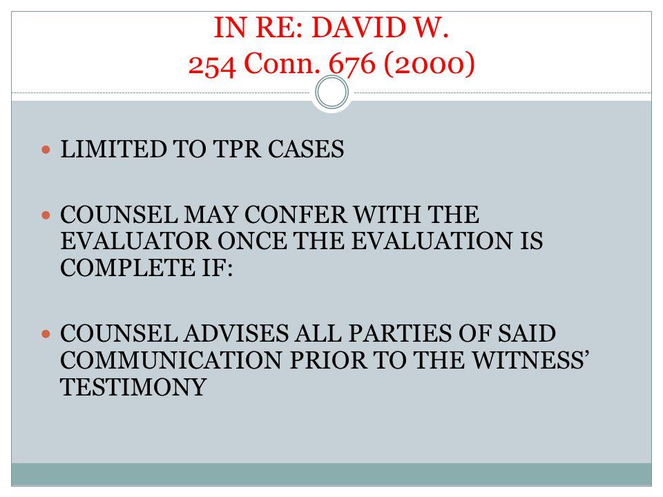 IN RE: DAVID W. 254 Conn.