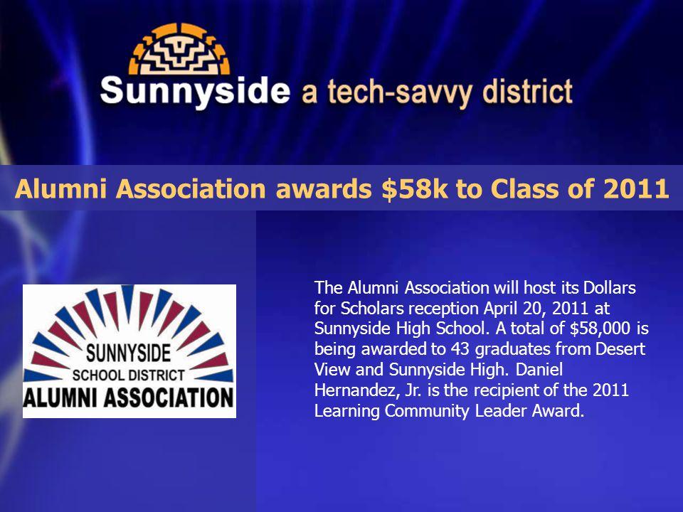 The Alumni Association will host its Dollars for Scholars reception April 20, 2011 at Sunnyside High School.