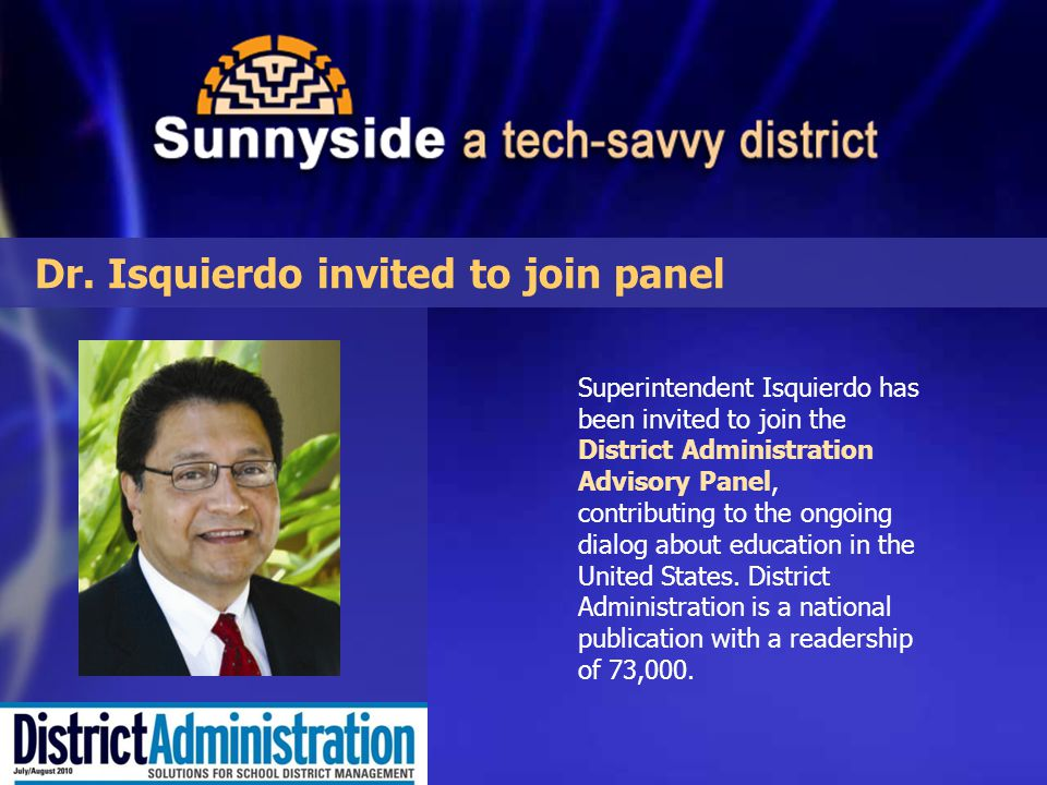 Superintendent Isquierdo has been invited to join the District Administration Advisory Panel, contributing to the ongoing dialog about education in the United States.