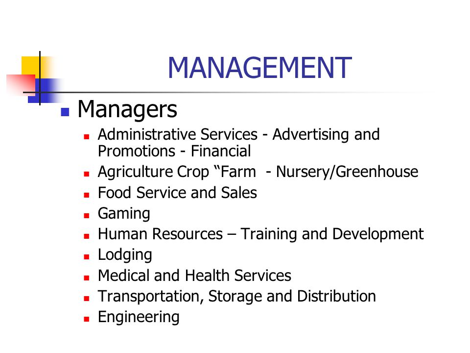 "MANAGEMENT Managers Administrative Services - Advertising and Promotions - Financial Agriculture Crop ""Farm - Nursery/Greenhouse Food Service and Sale"