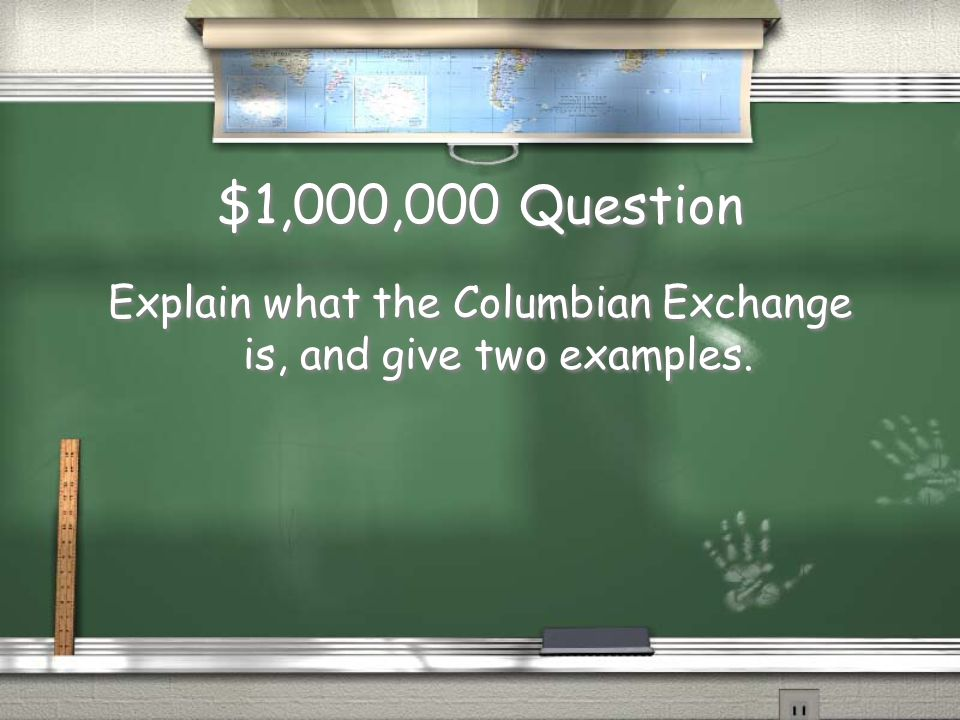 Million Dollar Question You have 30 seconds to answer the following question.