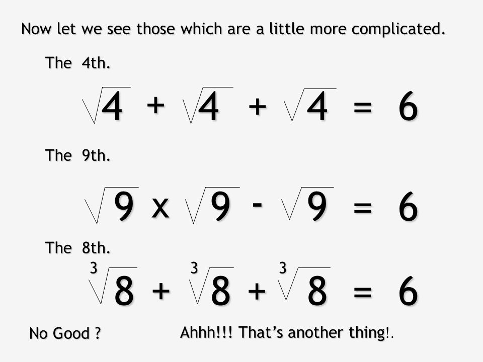 ¿And the others? ? Do you want assistance? Ah, not, I forgot you are intelligent. I think that you solved the 3th, 333 = 6 x- Perhaps the 5 th. With a