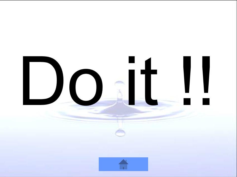 Do it !!