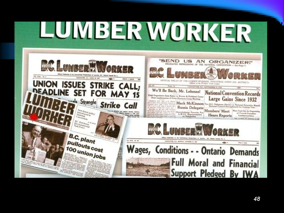 47 The Union International Woodworkers of America Local 1-80 Duncan, BC