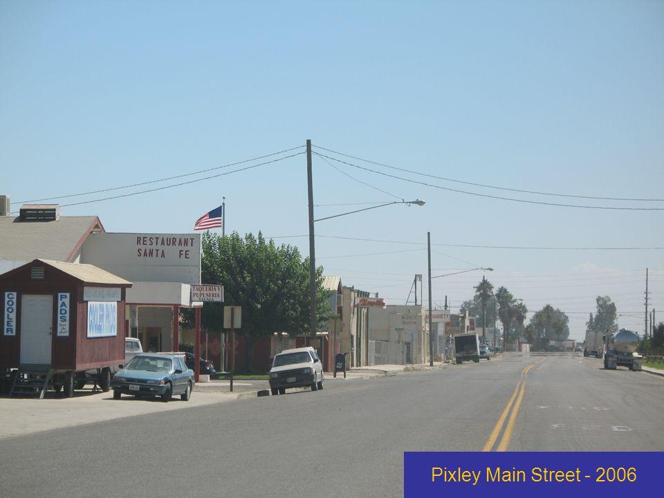 Pixley Main Street - 2006
