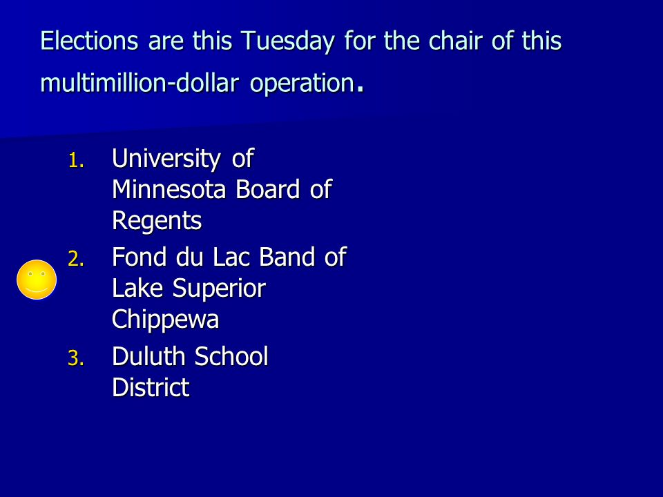 Elections are this Tuesday for the chair of this multimillion-dollar operation.