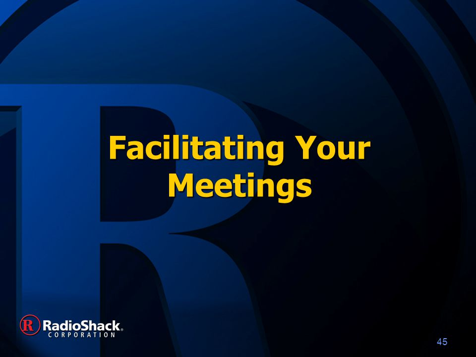 46 Facilitating Your Meetings: Store Mangers – 3 hours Selling Skills – 1 ½ hours Introduction – 10 MinutesIntroduction – 10 Minutes Skills Overview – 30 MinutesSkills Overview – 30 Minutes Job Aid – 20 MinutesJob Aid – 20 Minutes Practice – 30 MinutesPractice – 30 Minutes