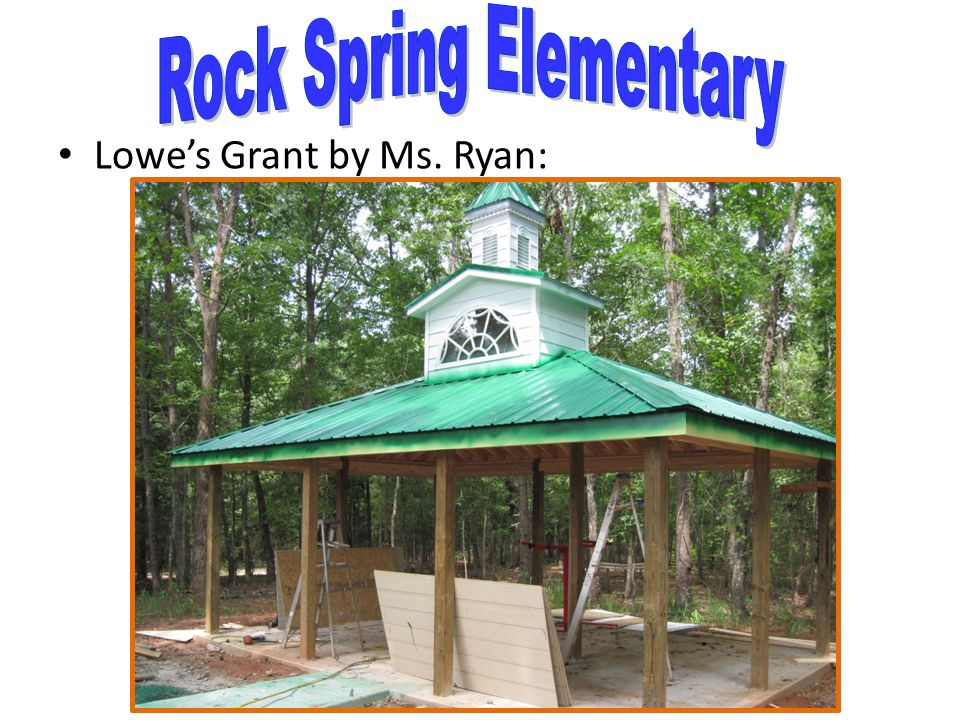 Lowe's Grant by Ms. Ryan: