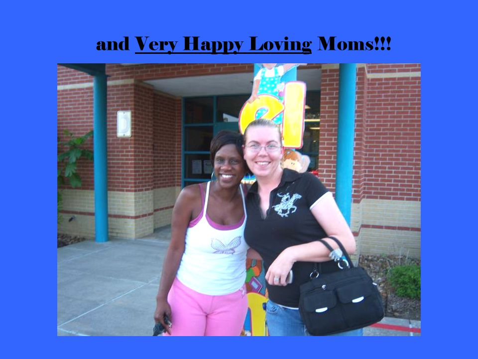 and Very Happy Loving Moms!!!