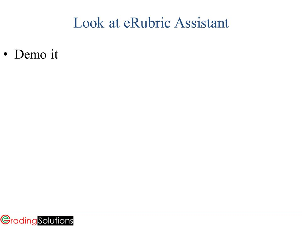 Look at eRubric Assistant Demo it