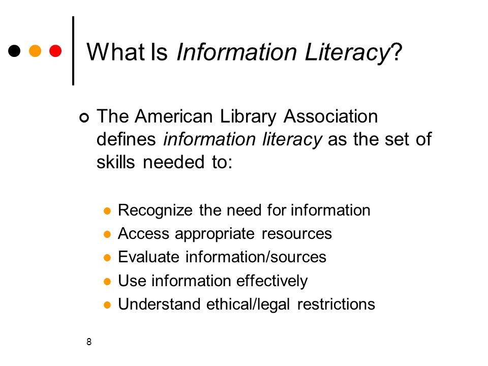 8 What Is Information Literacy.