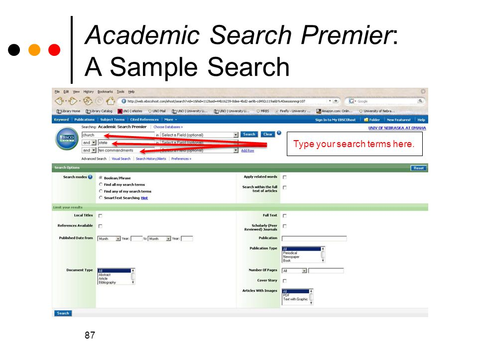 87 Academic Search Premier: A Sample Search Type your search terms here.