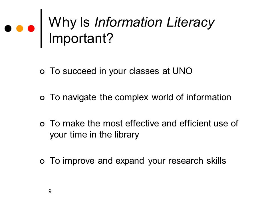 9 Why Is Information Literacy Important.