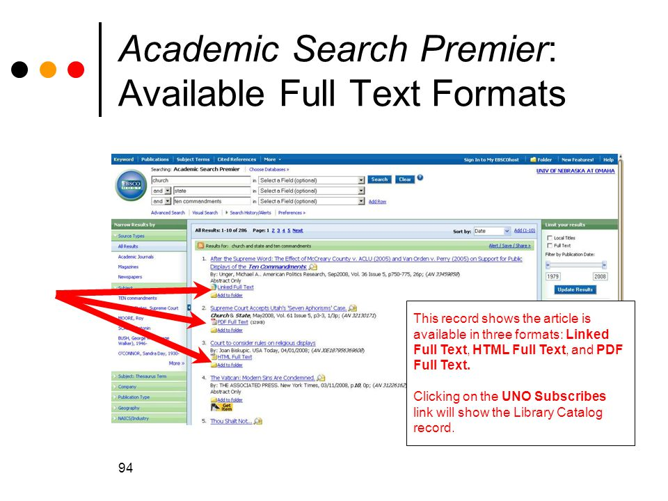 94 Academic Search Premier: Available Full Text Formats This record shows the article is available in three formats: Linked Full Text, HTML Full Text, and PDF Full Text.