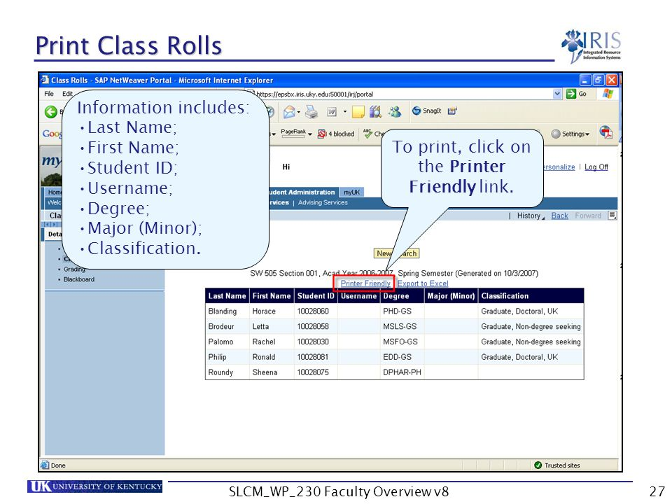 SLCM_WP_230 Faculty Overview v827 Print Class Rolls To print, click on the Printer Friendly link.