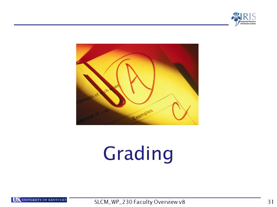 SLCM_WP_230 Faculty Overview v831 Grading
