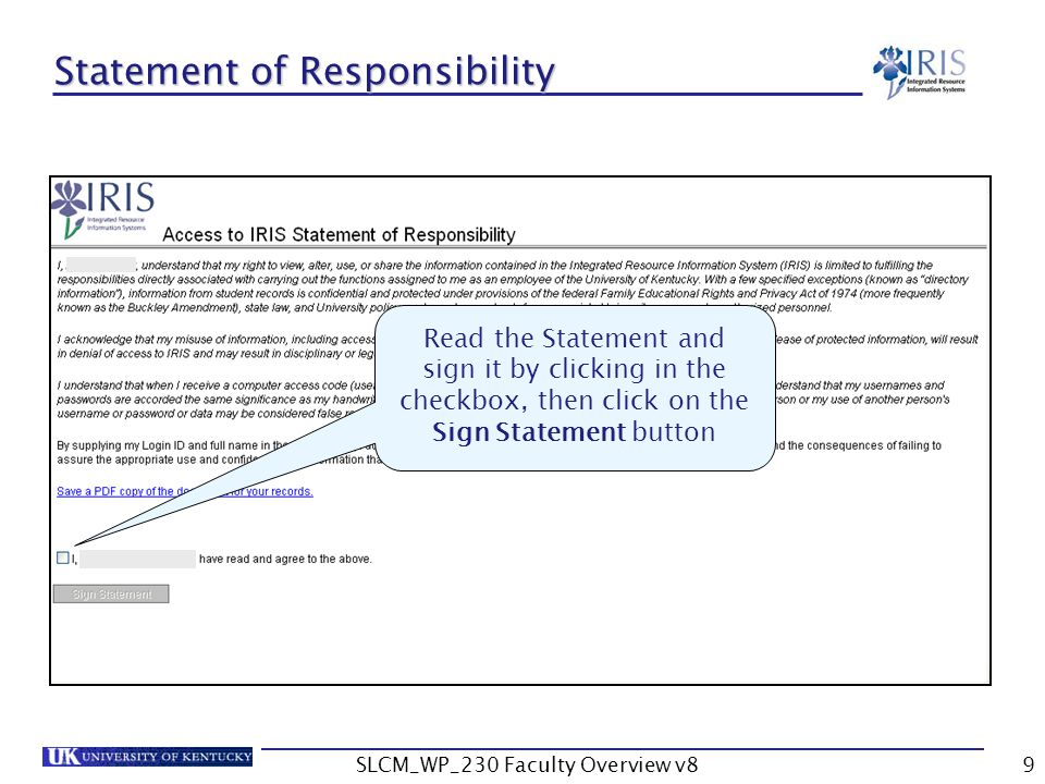 SLCM_WP_230 Faculty Overview v89 Statement of Responsibility Read the Statement and sign it by clicking in the checkbox, then click on the Sign Statement button