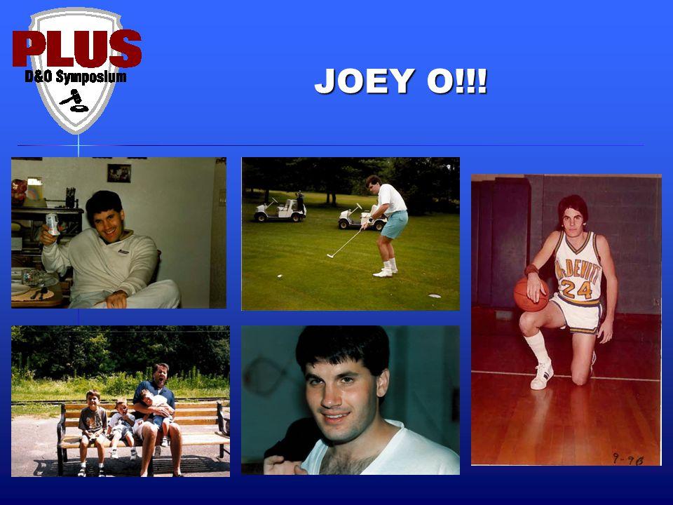 JOEY O!!!