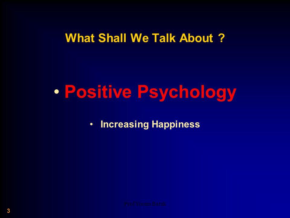 Prof Yoram Barak 34 Spending Money on Others Promotes Happiness.