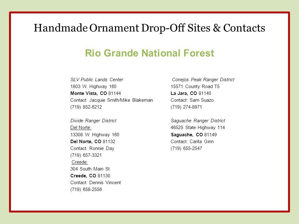 Rio Grande National Forest SLV Public Lands Center 1803 W.