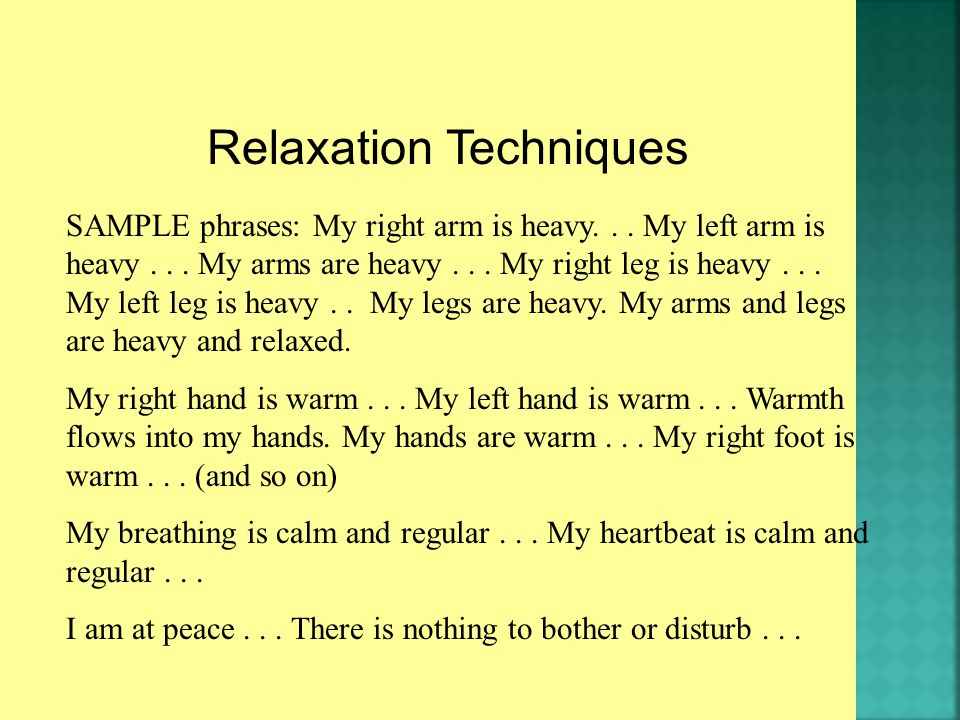 SAMPLE phrases: My right arm is heavy... My left arm is heavy...