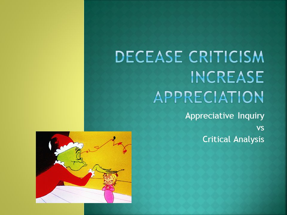 Appreciative Inquiry vs Critical Analysis