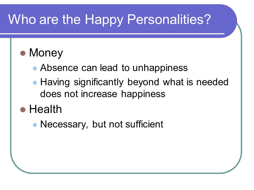 Who are the Happy Personalities.
