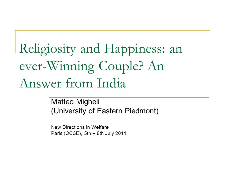 Religiosity and Happiness: an ever-Winning Couple.