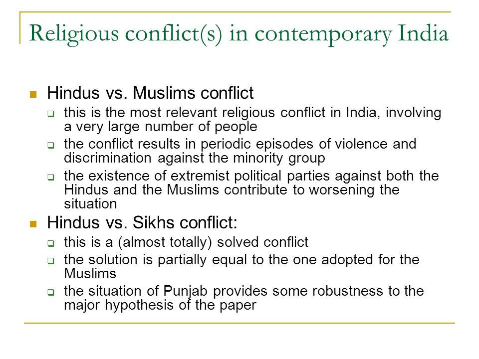 Religious conflict(s) in contemporary India Hindus vs.