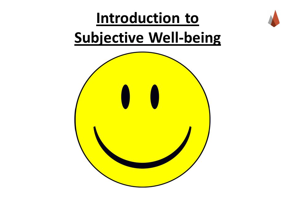 Introduction to Subjective Well-being