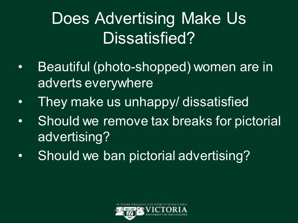 Does Advertising Make Us Dissatisfied.