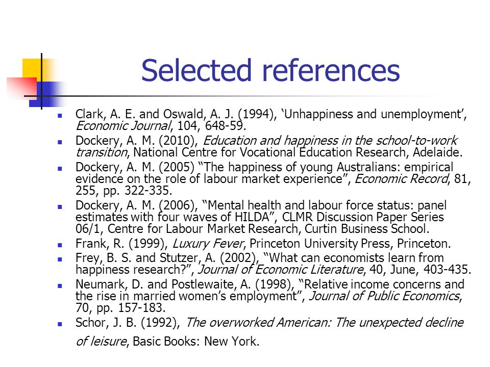 Selected references Clark, A. E. and Oswald, A. J.