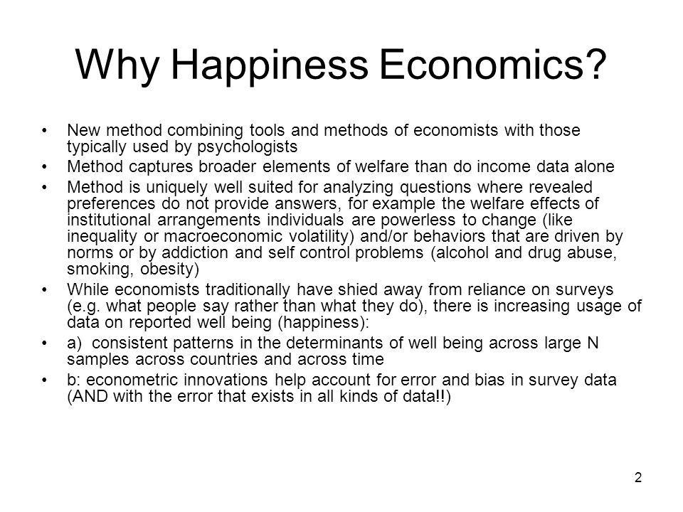2 Why Happiness Economics.