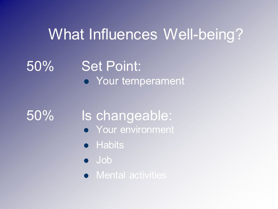 What Influences Well-being.