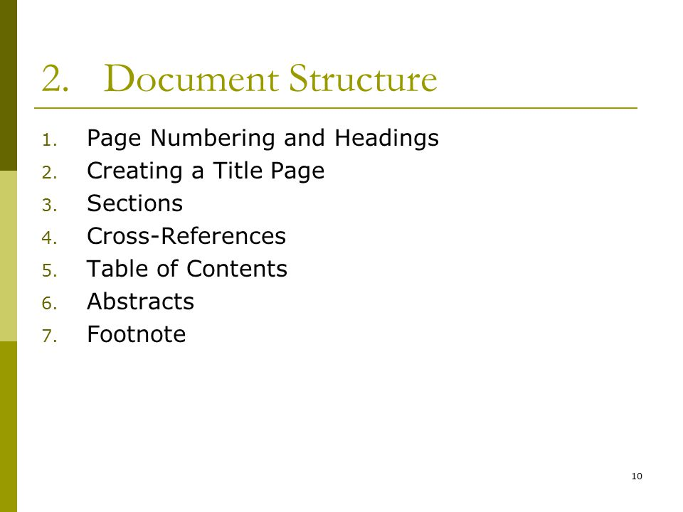 10 2.Document Structure 1. Page Numbering and Headings 2.