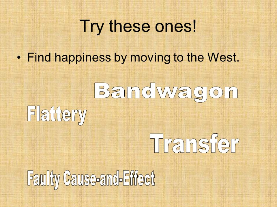 Try these ones! Find happiness by moving to the West.