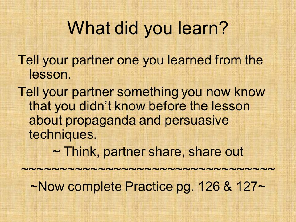 What did you learn. Tell your partner one you learned from the lesson.
