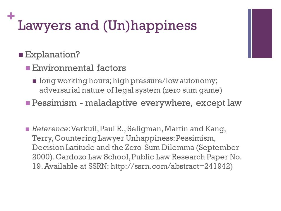 + Lawyers and (Un)happiness Explanation.