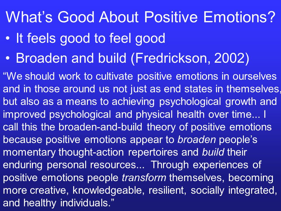 What's Good About Positive Emotions.