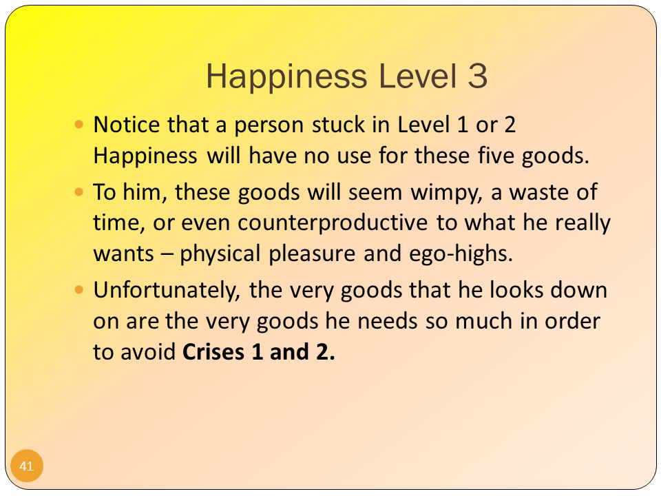 Happiness Level 3 40 How can I help