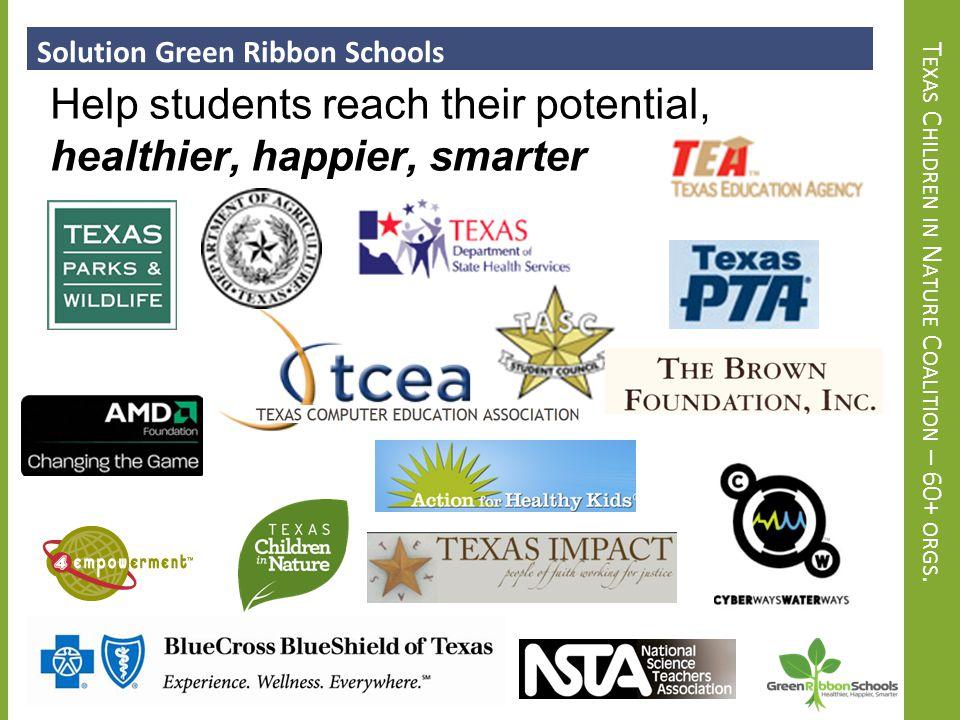 O PEN TO P UBLIC AND P RIVATE SCHOOLS 500+ Texas Schools Schools BOUT