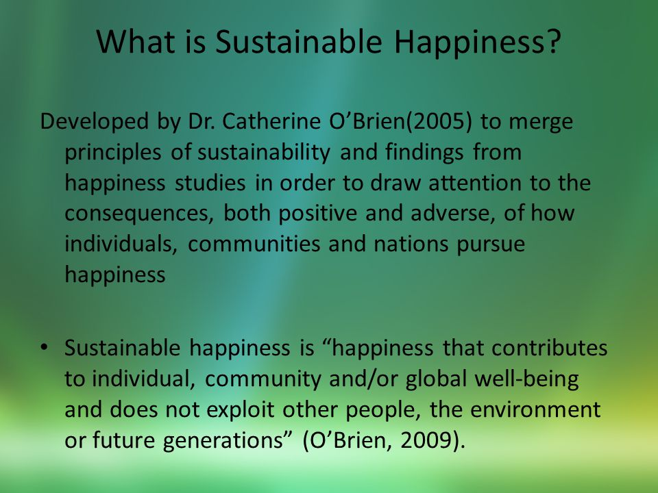 What is Sustainable Happiness. Developed by Dr.
