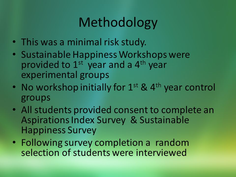 Methodology This was a minimal risk study.