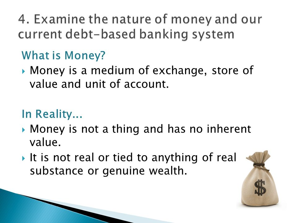 What is Money.  Money is a medium of exchange, store of value and unit of account.