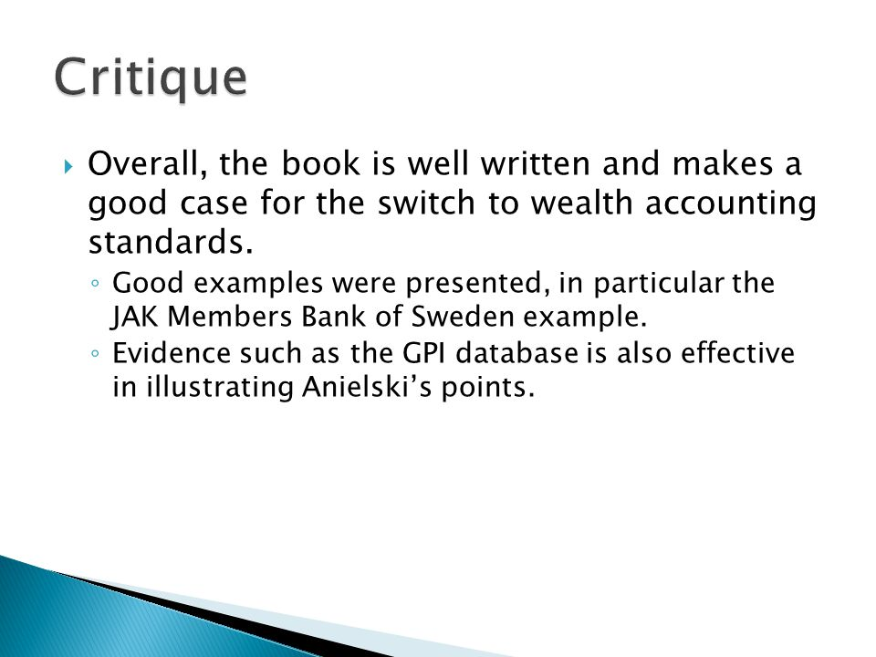 Overall, the book is well written and makes a good case for the switch to wealth accounting standards.
