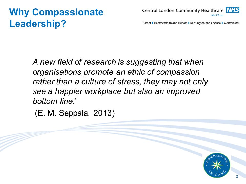 A new field of research is suggesting that when organisations promote an ethic of compassion rather than a culture of stress, they may not only see a happier workplace but also an improved bottom line. (E.