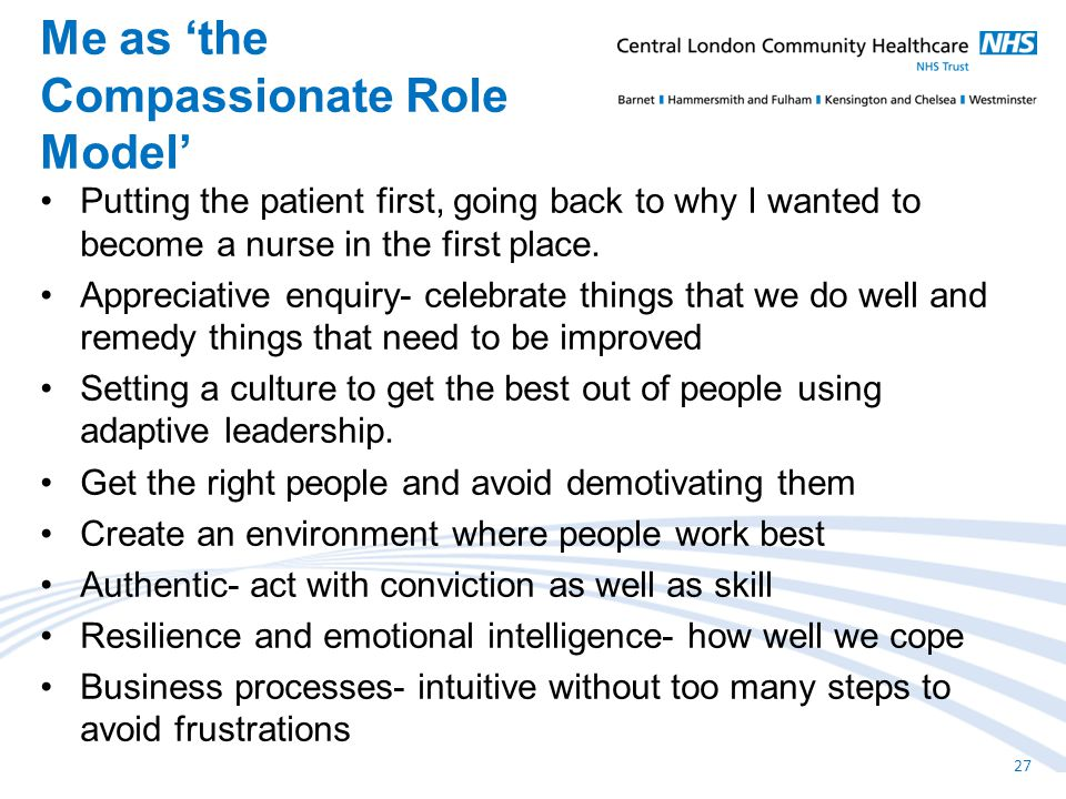 Putting the patient first, going back to why I wanted to become a nurse in the first place.