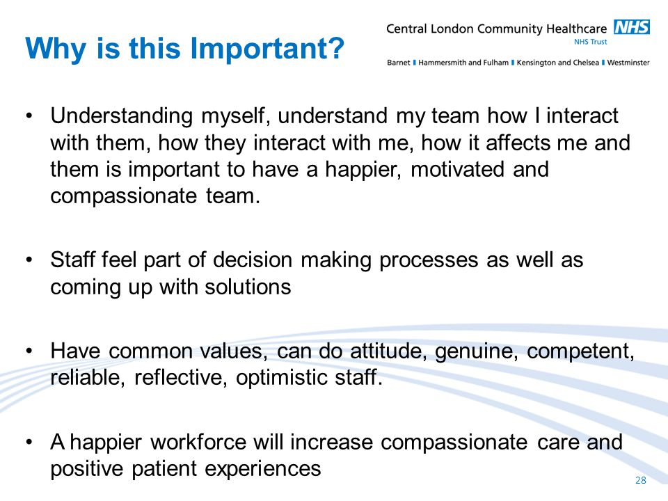 Understanding myself, understand my team how I interact with them, how they interact with me, how it affects me and them is important to have a happier, motivated and compassionate team.